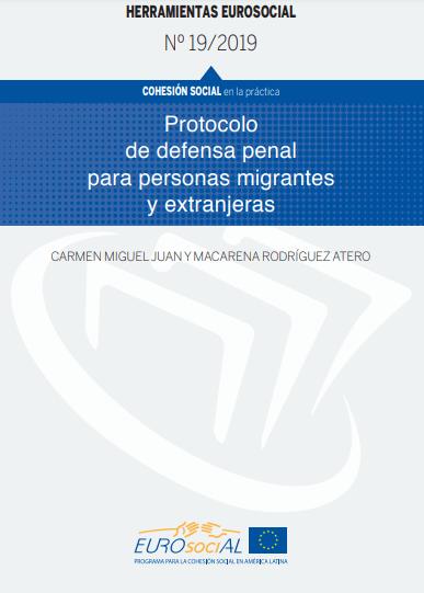 Protocolo de defensa penal para personas migrantes y extranjeras