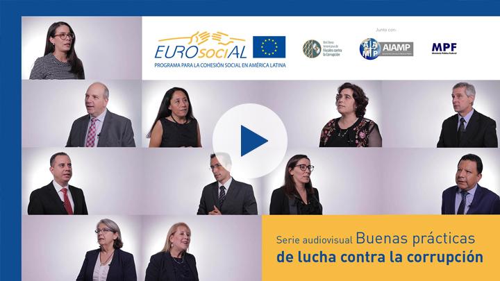 """Serie audiovisual: """"Buenas prácticas de lucha contra la corrupción"""""""