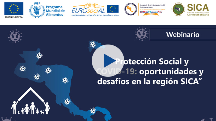 """Social Protection and # COVID19: opportunities and challenges in the SICA region"" (03/30/2020)"