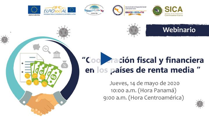 """Seminario web """"Cooperación fiscal y financiera en los países de renta media"""""""