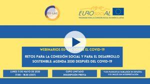 """Seminario web """"Retos para la cohesión social y el desarrollo sostenible Agenda 2030 después del COVID-19"""", EU-LAC/EUROSOCIAL"""