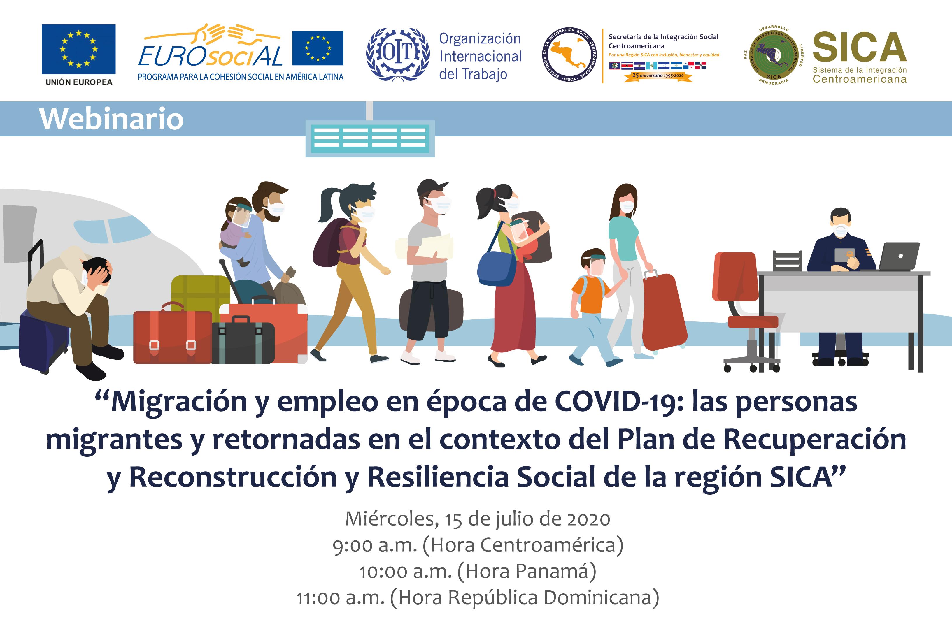 Migración y empleo en época de COVID-19: las personas migrantes y retornadas en el contexto del Plan de Recuperación, Reconstrucción social y Resiliencia de la región SICA