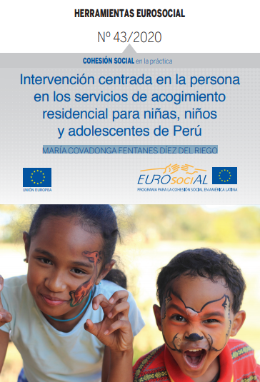 Intervención centrada en la persona en los servicios de acogimiento residencial para niñas, niños y adolescentes de Perú