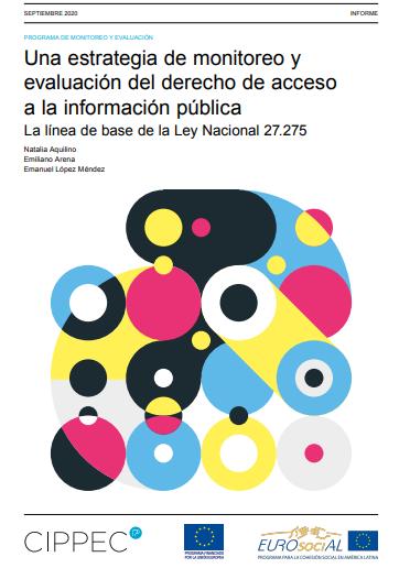 Una estrategia de monitoreo y evaluación del derecho de acceso a la información pública