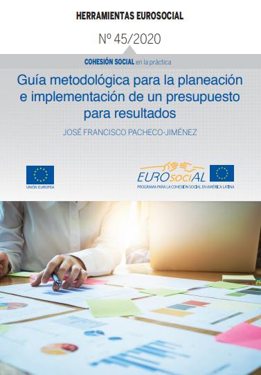 Guía metodológica para la planeación e implementación de un presupuesto para resultados