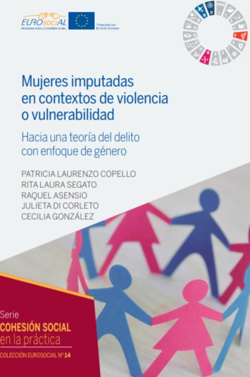 Mujeres imputadas en contextos de violencia o vulnerabilidad