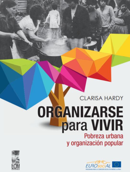 Organizarse para vivir, Pobreza urbana y organización popular