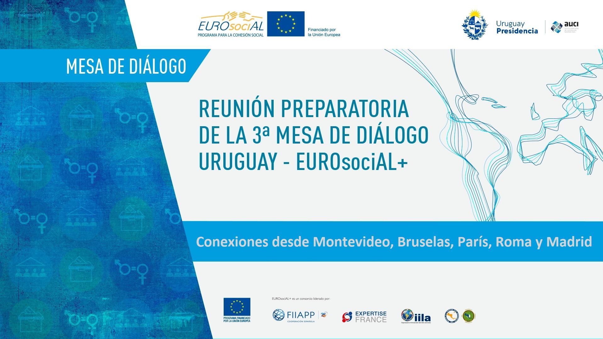 Uruguay y la Unión Europea renuevan su compromiso de apoyo a políticas públicas que mejoren los niveles de cohesión social y reduzcan las brechas de desigualdad