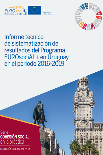 Sistematización de Resultados del Programa EUROsociAL+ en Uruguay 2016-2019