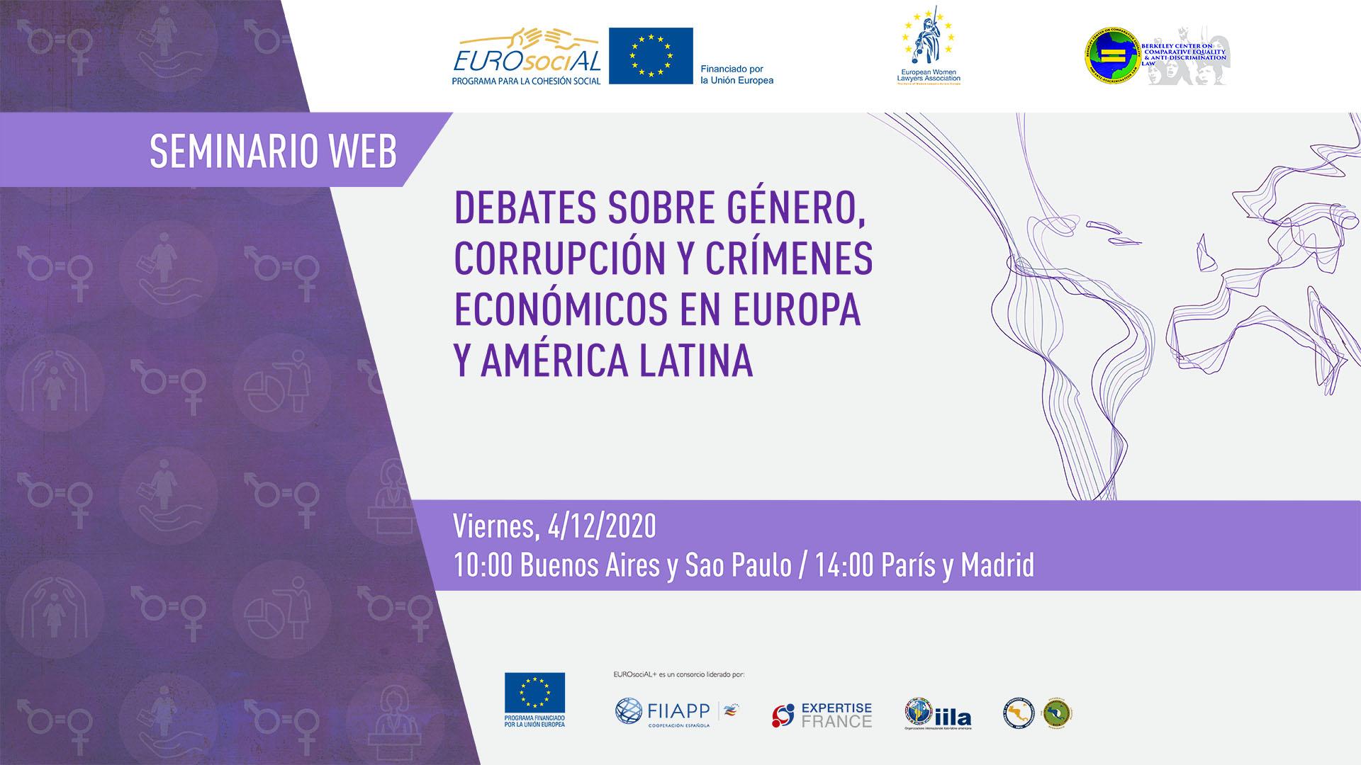 Debates sobre género, corrupción y crímenes económicos en Europa y América Latina