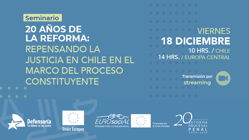 20 years of the reform: rethinking justice in Chile within the framework of the constitutional process
