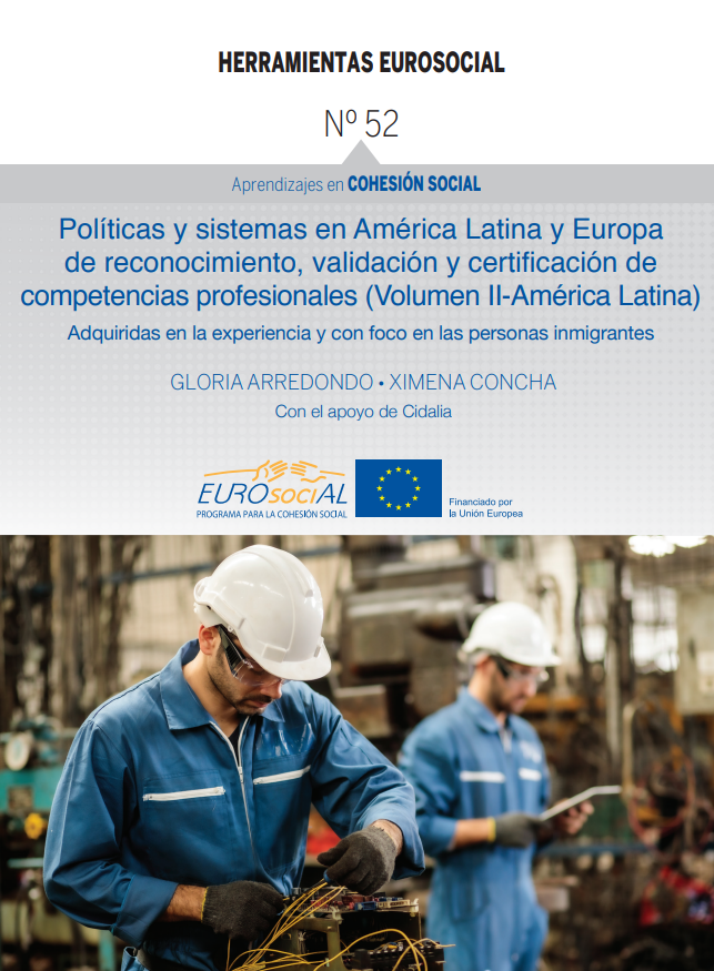 Study of recognition, validation and certification of professional skills: Latin America (Volume II)