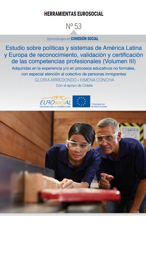 Estudio de reconocimiento, validación y certificación de las competencias profesionales: Europa (Volumen III)