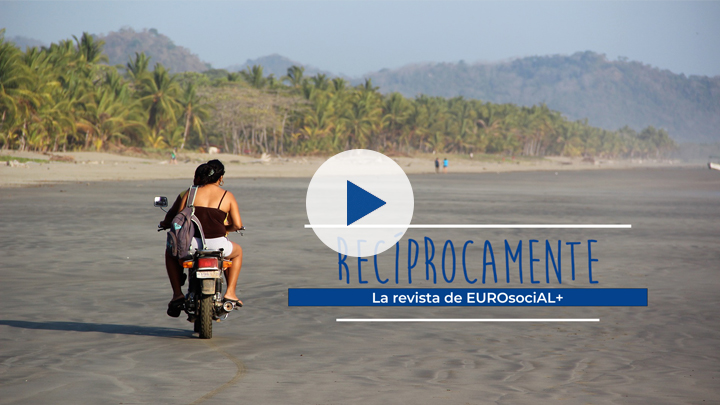 Presentation the second issue of RECÍPROCAMENTE, the magazine published by EUROsociAL+