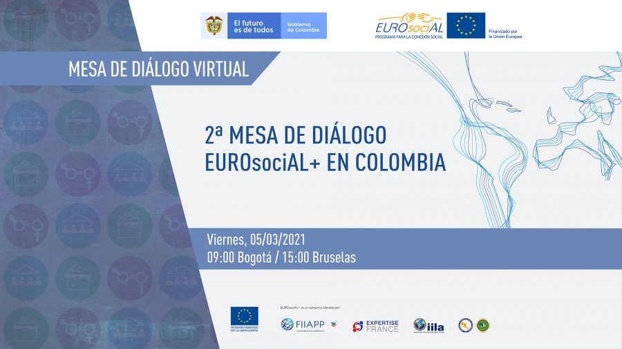 2nd EUROsociAL+ Dialogue Round Table in Colombia