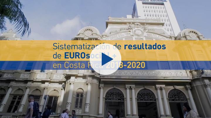 Sistematización de resultados de EUROsociAL+ en Costa Rica 2018-2020