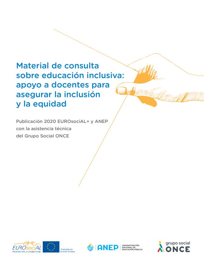 Material de consulta sobre educación inclusiva: apoyo a docentes