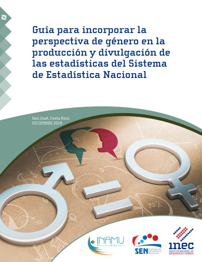 Guía para incorporar la perspectiva de género en el Sistema de Estadística Nacional