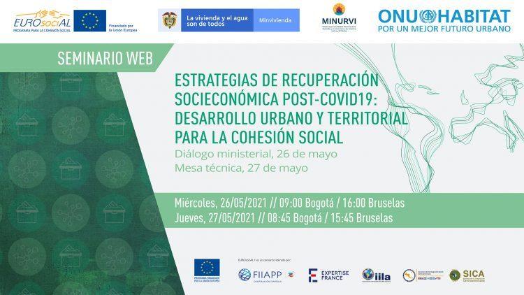 Estrategias de recuperación socioeconómica post-covid 19: Desarrollo urbano y territorial para la cohesión social