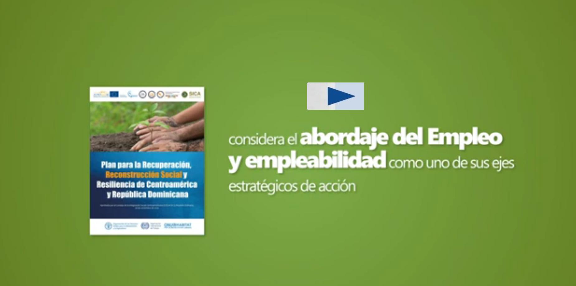 El empleo y la empleabilidad: eje 2 del Plan 3R para Centroamérica y República Dominicana
