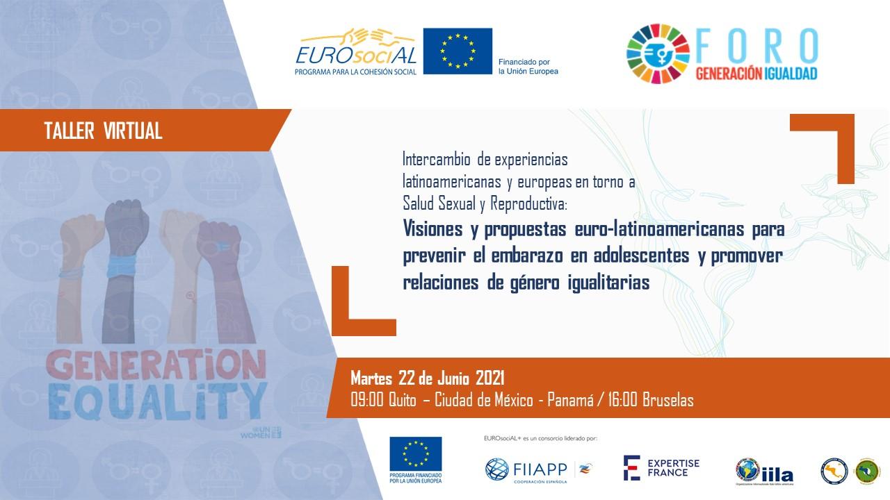 Visiones y propuestas euro-latinoamericanas para prevenir el embarazo en adolescentes y promover relaciones de género igualitarias