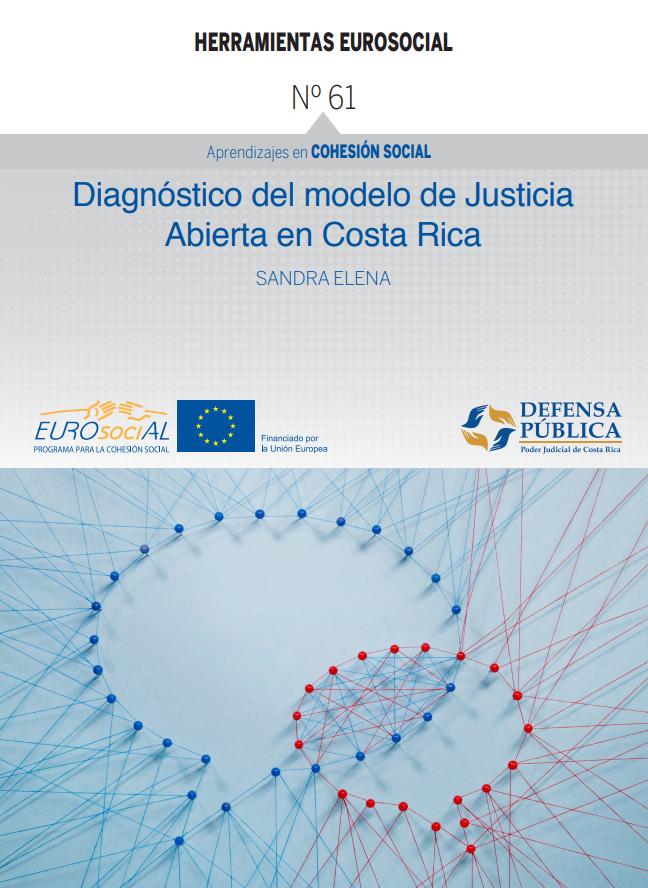 Diagnóstico del modelo de Justicia Abierta en Costa Rica