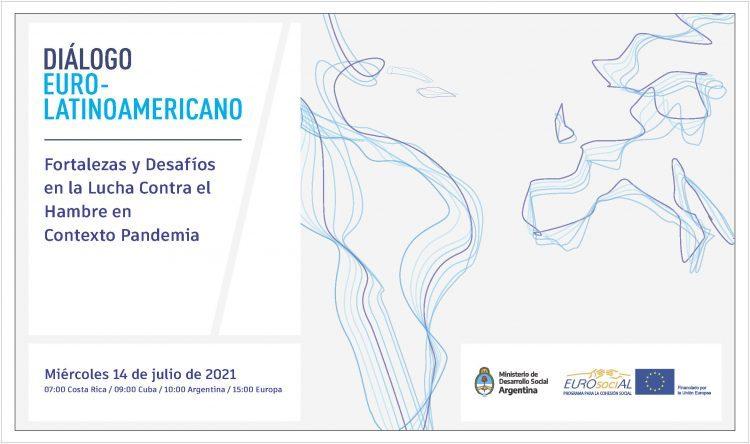 Diálogo entre Europa y América Latina: fortalezas y desafíos en la lucha contra el hambre en el contexto  de la pandemia
