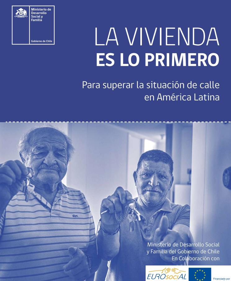 La vivienda es lo primero para superar la situación de calle en América Latina